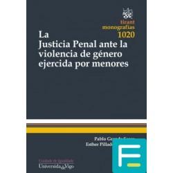 La Justicia Penal ante la...