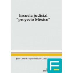 Escuela Judicial. Proyecto...