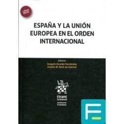 España y la Unión Europea...
