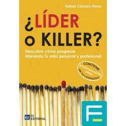 ¿Lider o killer?