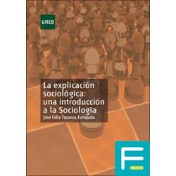 LA EXPLICACIÓN SOCIOLÓGICA:...