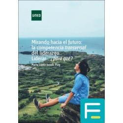MIRANDO HACIA EL FUTURO: LA...