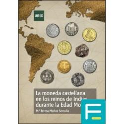 LA MONEDA CASTELLANA EN LOS...